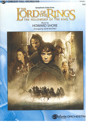The Lord of the Rings : The Fellowship of the Ring : symphonic suite : full orchestra (odkaz v elektronickém katalogu)