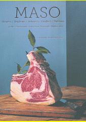 Maso : hovězí, vepřové, jehněčí, drůbež, zvěřina  (odkaz v elektronickém katalogu)