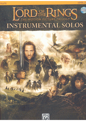 The Lord of the Rings : instrumental solos : flute : level 2-3 (odkaz v elektronickém katalogu)