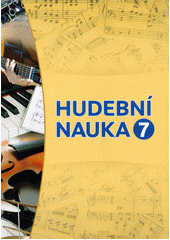Hudební nauka 7 : pracovní sešit  (odkaz v elektronickém katalogu)