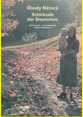 Osudy Němců z Jizerských hor po roce 1945 = Schicksale der Deutschen aus dem Isergebirge nach 1945  (odkaz v elektronickém katalogu)