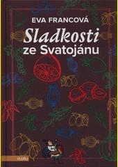 Sladkosti ze Svatojánu  (odkaz v elektronickém katalogu)