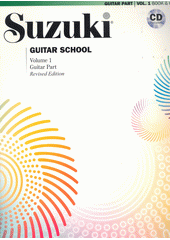 Suzuki Guitar School. Volume 1. Guitar part (odkaz v elektronickém katalogu)