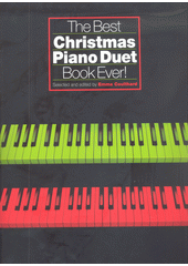 The best Christmas piano duet book ever  (odkaz v elektronickém katalogu)
