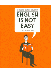 English is not easy  (odkaz v elektronickém katalogu)