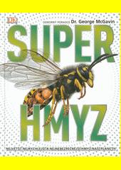 Super hmyz  (odkaz v elektronickém katalogu)