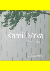 Kamil Mrva : architects : 2006 (odkaz v elektronickém katalogu)