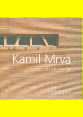 Kamil Mrva : architects : 1999 (odkaz v elektronickém katalogu)