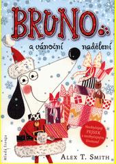 Bruno a vánoční nadělení  (odkaz v elektronickém katalogu)