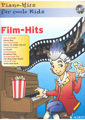 Film-Hits : für Piano : Piano-Hits für coole Kids (odkaz v elektronickém katalogu)