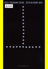 Cesta na konec noci : román  (odkaz v elektronickém katalogu)