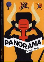 Panorama mytologie : rozkládačky  (odkaz v elektronickém katalogu)