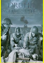Druhá světová válka v dokumentární fotografii  (odkaz v elektronickém katalogu)