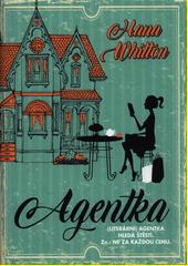 Agentka : (literární) agentka hledá štěstí. Zn.: Ne za každou cenu.  (odkaz v elektronickém katalogu)