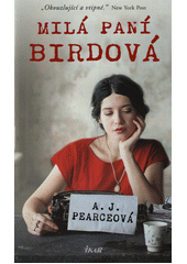 Milá paní Birdová  (odkaz v elektronickém katalogu)