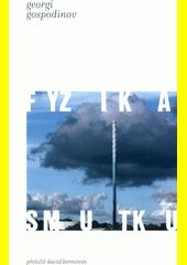 Fyzika smutku  (odkaz v elektronickém katalogu)