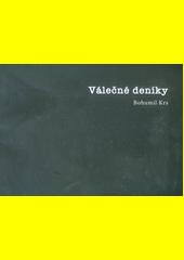 Válečné deníky  (odkaz v elektronickém katalogu)