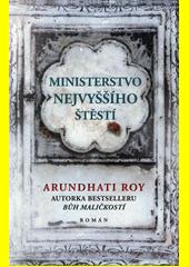 Ministerstvo nejvyššího štěstí  (odkaz v elektronickém katalogu)