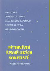 Pětihvězdí španělských sonetistů  (odkaz v elektronickém katalogu)