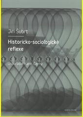 Historicko-sociologické reflexe  (odkaz v elektronickém katalogu)