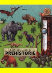 Cestovatel časem. Prehistorie  (odkaz v elektronickém katalogu)