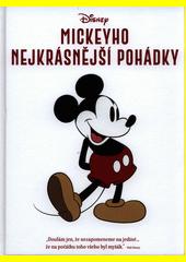 Mickeyho nejkrásnější pohádky  (odkaz v elektronickém katalogu)