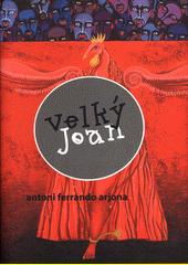 Velký Joan  (odkaz v elektronickém katalogu)