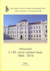 Almanach k 150. výročí založení školy 1866-2016  (odkaz v elektronickém katalogu)