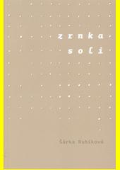 Zrnka soli : román  (odkaz v elektronickém katalogu)