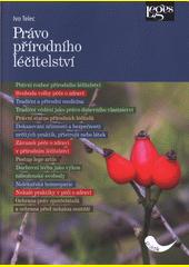 Právo přírodního léčitelství  (odkaz v elektronickém katalogu)