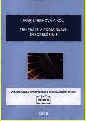 Trh práce v podmínkách Evropské unie  (odkaz v elektronickém katalogu)