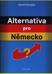 Alternativa pro Německo  (odkaz v elektronickém katalogu)