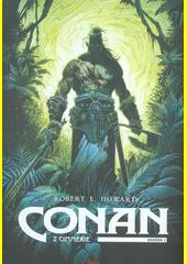 Conan z Cimmerie  (odkaz v elektronickém katalogu)
