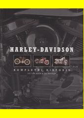 Harley-Davidson : kompletní historie  (odkaz v elektronickém katalogu)