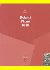Dobytí Plzně 1618  (odkaz v elektronickém katalogu)