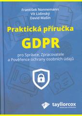 Příručka pověřence pro ochranu osobních údajů  (odkaz v elektronickém katalogu)