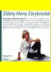 Zálety Aleny Zárybnické : blízká setkání rozhlasového druhu (odkaz v elektronickém katalogu)