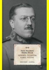 Generál četnictva Karel Vyčítal  (odkaz v elektronickém katalogu)