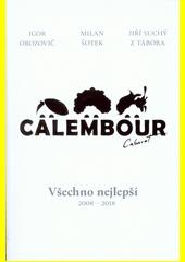 Calembour Cabaret : všechno nejlepší : 2008-2018  (odkaz v elektronickém katalogu)