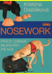 Nosework : práce i zábava nejen pro psí nos  (odkaz v elektronickém katalogu)
