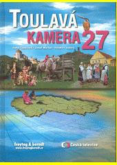 Toulavá kamera 27  (odkaz v elektronickém katalogu)