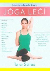 Jóga léčí : jednoduchá cvičení ke zdolání více než 50 běžných zdravotních potíží a pro život bez bolesti  (odkaz v elektronickém katalogu)