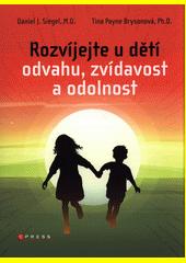 Rozvíjejte u dětí odvahu, zvídavost a odolnost  (odkaz v elektronickém katalogu)