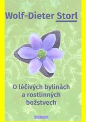 O léčivých bylinách a rostlinných božstvech  (odkaz v elektronickém katalogu)