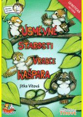 Úsměvné starosti vrabce Kašpara : genetická metoda  (odkaz v elektronickém katalogu)