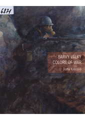Barvy války = Colors of war (odkaz v elektronickém katalogu)