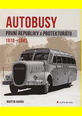 Autobusy první republiky a protektorátu : 1918-1945  (odkaz v elektronickém katalogu)