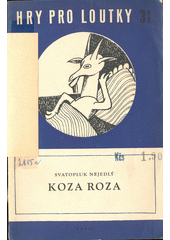 Koza Roza : maňásková hra pro nejmenší  (odkaz v elektronickém katalogu)