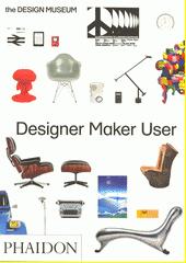 Designer maker user  (odkaz v elektronickém katalogu)