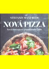 Nová pizza : nová éra světově populárního jídla  (odkaz v elektronickém katalogu)